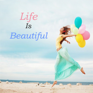 Life-Is-Beautiful-whtaspp-d