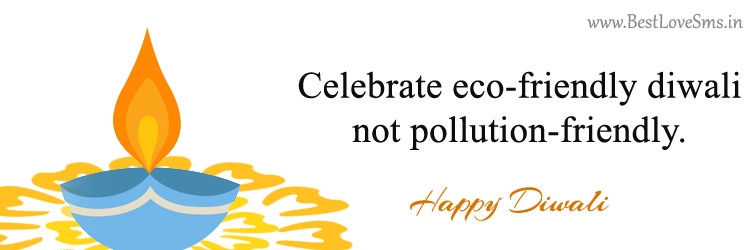Anti Pollution Diwali Slogan