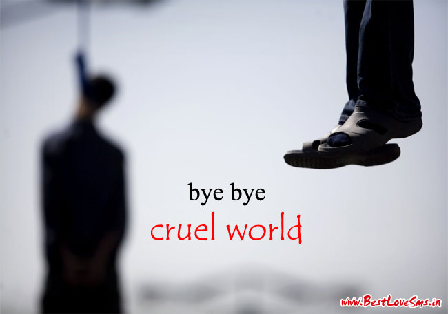 Bye bye cruel world sad quote image for boy