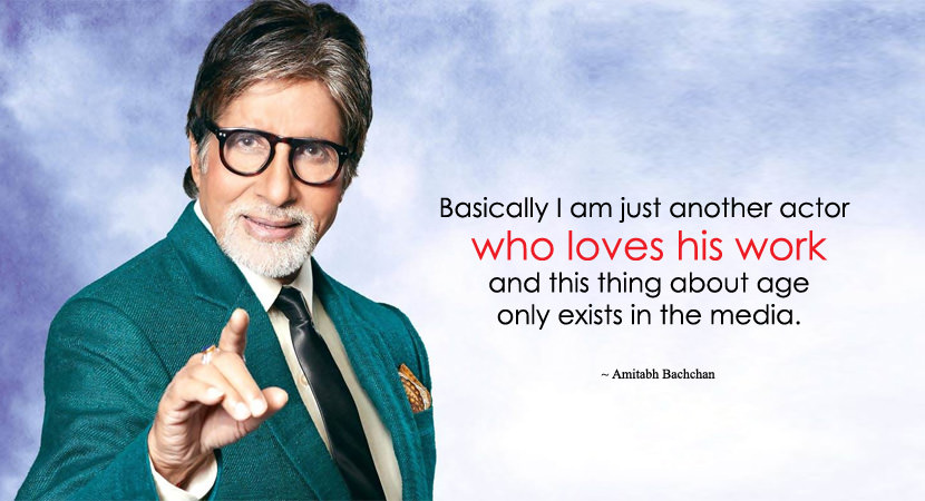 Quotes by Amitabh Bachchan