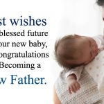 Congratulation on Happy First Fathers Day Quotes Messages